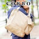 【実用的Wプレゼント付】 CORBO. コルボ-Equines- イクワインズ シリーズトートバッグ 8KO-9712メンズ ...