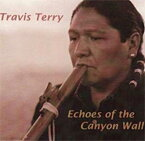 High Spirits Flutes ネイティブアメリカンフルートCD:「Echoes of the CanyonWall」