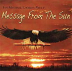 High Spirits Flutes ネイティブアメリカンフルートCD:「Message From The Sun」