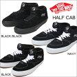 【 VANS HALF CAB バンズ ハーフキャブ スエード [USA企画] 】ブラック/ブラック・ブラック/ネイビー スウェード スニーカー 10P03Dec16