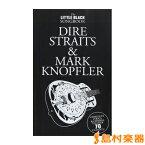 楽譜 輸入 DIRE STRAITS&MARK KNOPFLER / THE LITTLE BLACK SONGBOOK / シンコーミュージックエンタテイメント