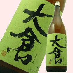 "奈良県香芝市の地酒 大倉 特別純米酒""瓶燗火入れ""1.8L"