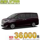 ☆月額 36,000円 楽乗りCAR 新車 トヨタ エスクァ...