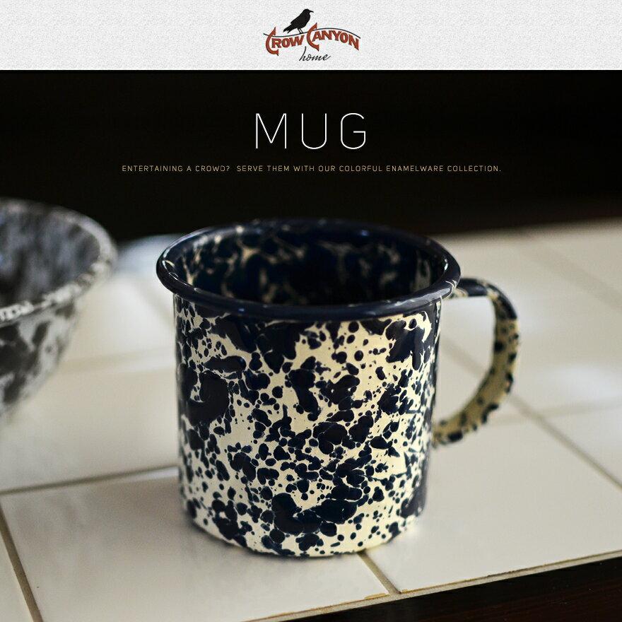 CROW CANYON HOME MUG マグ クロウキャニオンホーム琺瑯/ホーロー/アメリカ/マーブル/コップ/器/テーブルウェア/エナメルウェア/コーヒー/マグカップ/クローキャニオン