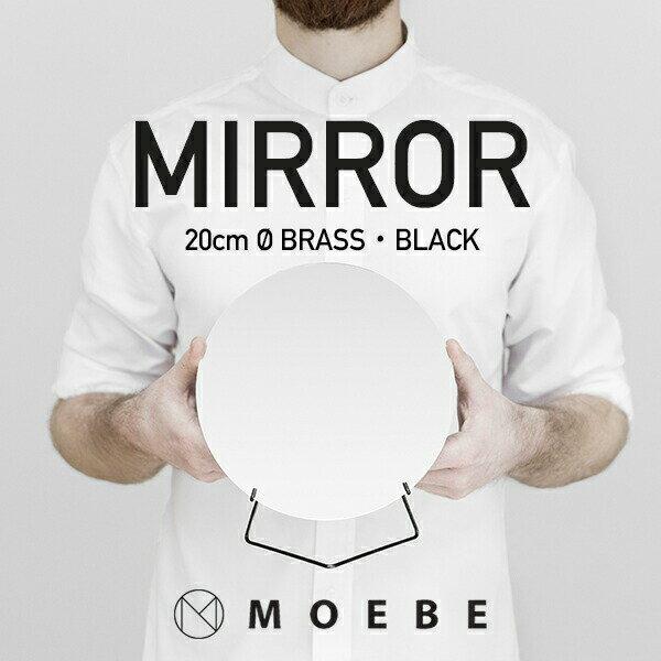 店舗クーポン発行中!MOEBE/ムーベ MIRROR ミラー 直径20cm鏡/スタンドミラー/丸型/スタンド/ブラス/スチール/真鍮/卓上/テーブルミラー
