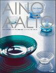 【TOTO出版】Aino Aalto アイノ・アールトアイノ・アールト——その生涯と作品を知る一冊アルヴァ・アールト フィンランド 建築 インテリア 家具 ガラス ファブリック【RPC】