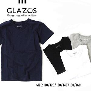 【セール】【GLAZOS】Vネック半袖Tシャツ 110cm 120cm 130cm 140cm 150cm 160cm 子供服 男の子 キッズ ジュニア カジュアル アメカジ グラソス 無地T シンプル Vネック