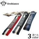 Orobianco オロビアンコ カジュアルベルト/リボンベルト BELTAH 選べる3カラー 正規品 レザー トリコロール