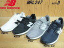 ♪New Balance MRL247▼WHITE(WB)・BLACK...