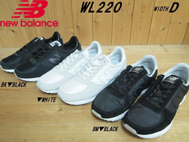 商品名♪New Balance ニューバランス WL220▽BLACK(BK)・WHITE(WT)・BLACK(BM)▽WIDTH D▽レディース  クラシック ランニングシューズ▽カラーモニターにより、色の見え