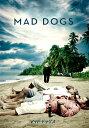 マッド・ドッグス/MAD DOG...