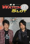 新台WATCH@SLOT #52「パチスロ ケロット3」【動画配信】