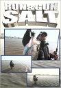 RUN&GUN SALT SHI...