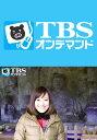 TBS女子アナ 日本歴史探訪「江...