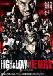 HiGH&LOW THE MOVIE【動画配信】