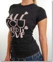 Local Celebrityローカルセレブリティ レディースTシャツ All You Need Is Love T-shirt ブラック