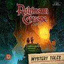 ロビンソン クルーソー 拡張セット Robinson Crusoe: Mystery Tales expansion for Robinson Crusoe: Adventures on the Cursed Island