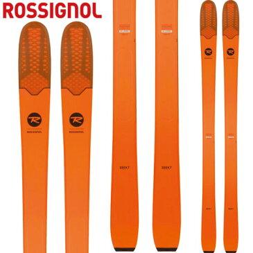 ROSSIGNOL ロシニョール 17-18 スキー ski 2018 SEEK 7 HD シーク7 HD (板のみ) ツアー オールマウンテン:RAGQR01 [2018pt0]