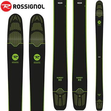 期間限定ポイント10倍 ROSSIGNOL ロシニョール 18-19 スキー ski 2019 SUPER 7 RD スーパーセブン RD (板のみ) オールマウンテン パウダー ロッカー (-):RAGQH01-H
