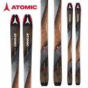 ATOMIC アトミック 18-19 スキー Ski 2019 バックランド BACKLAND 95 オールマウンテン ツアースキー 山スキー (-):AA0026636