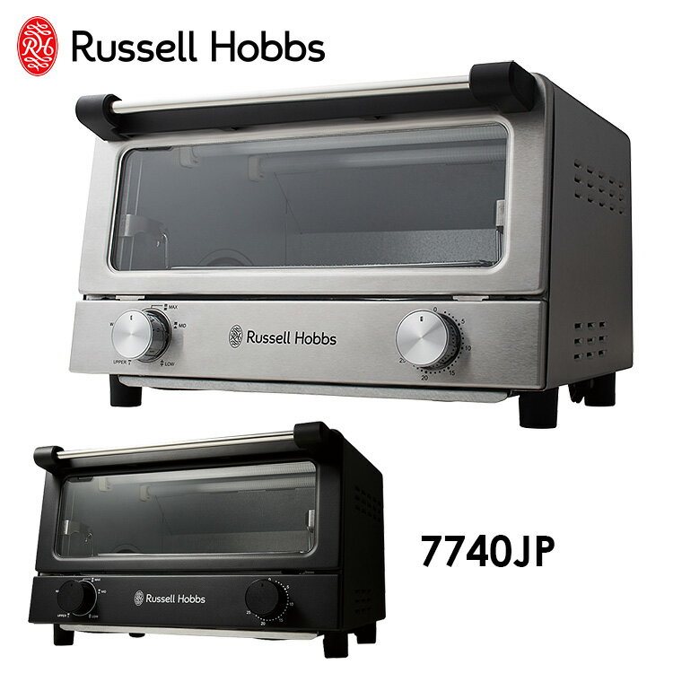 Russell Hobbs オーブントースター 7740JP /ラッセルホブス 【ポイント15倍/一部お取寄せ中】【RCP】【ZK】【p0517】