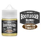 BOOTLEGGER TOMMY GUN TOBACCO お徳用60mlブートレッガー トミーガンタバコ電子タバコ リキッド