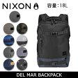 【スマホエントリーでP10倍 2/25 09:59迄】ニクソン リュック NIXON DEL MAR バックパック ニクソン nixon-035 16年モデル