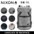【スマホエントリーでP10倍 2/25 09:59迄】ニクソン リュック NIXON LANDLOCK SE バックパック ニクソン nixon-039 16年モデル