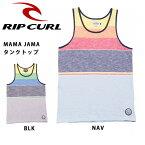 リップカール RIP CURL タンクトップ MAMA JAMA タンクトップ W01-350