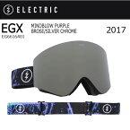 【全品エントリーでP10倍4/21 10時〜】2017 ELECTRIC エレクトリック ゴーグル EGX MINDBLOW PURPLE BROSE/SILVER CHROME EG6616401 【ゴーグル】アジアンフィット