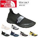 ノースフェイスTHENORTHFACEシューズUltraLowIIウルトラローII(ユニセックス)NF51701【NF-FOOT】メンズレディース