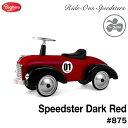 Baghera Speedster Dark Red バゲーラ ライドオン スピードスター ダークレッド