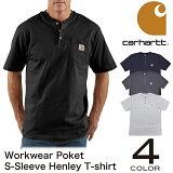 【クリアランスセール!!】カーハート carhartt ORIGINAL FIT ヘンリー ポケット半袖 Tシャツ 無地ワークウエア 6.75オンス メンズ(K84)【正規品】【DM便発送可(1点のみ)】