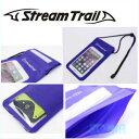 Stream Trail(ストリームトレイル) SD2023 ティーピーユー 防水携帯ケース TPU PHONE CASE