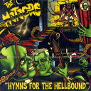 THE METEORS / HYMNS FOR THE HELLBOUND