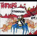 THE METEORS / STAMPEDE !