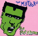 THE METEORS / THE LOST ALBUM