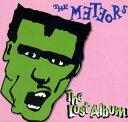 THE METEORS / THE LOST ALBUM
