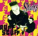 THE Sharks / RUFF STUFF