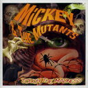 MICKEY & THE MUTANTS / TOUCH THE MADNESS