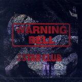 THE STAR CLUB / WARNING BELL