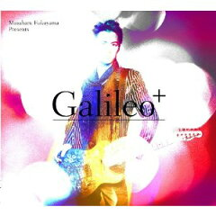 ◆メール便は送料無料◆「ガリレオ」〜Produced by Masaharu Fukuyama「Galileo+」 [CD+DVD][2...