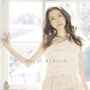 ◆メール便は送料無料◆May J./ReBirth [CD+DVD][2枚組] 【オリコンチャート調査店】 ■2015/...