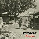 2014年最新カラオケランキング人気曲 モンゴル800の「小さな恋のうた」を収録したアルバム「MESSAGE」のジャケット写真。