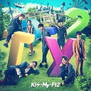 Kis-My-Ft2 (キスマイ)/To-y2 (通常盤) (CD+CD) 2020/3/25発売 AVCD-96467