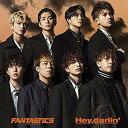 【特典配布終了】 FANTASTICS from EXILE TRIBE/Hey,darlin' (CD) ファンタスティックス 2020/4/1発売 RZCD-77131