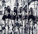 Flower/THIS IS Flower THIS IS BEST(2CD+2DVD) 2016/9/14発売 AICL-3164