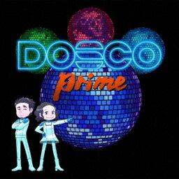 DREAMS COME TRUE/DOSCO prime (CD) UMCK-1672 2020/10/14発売 ドリカム
