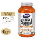 L-アルギニン& L-オルニチン 500mg 250mg 250粒 NOW Foods(ナウフーズ)...