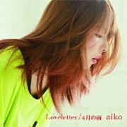 Loveletter/4月の雨(初回限定カラートレイ仕様)[LimitedEdition]